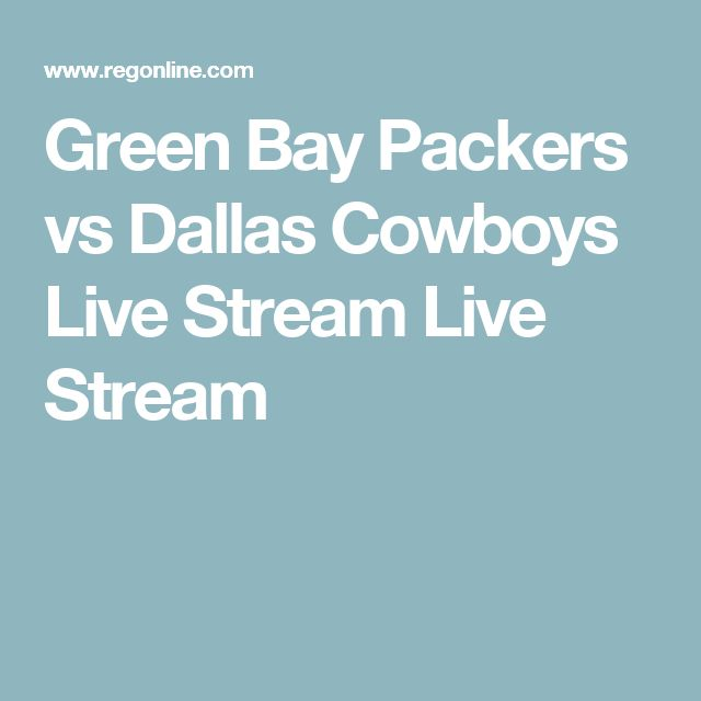 Green Bay Packers vs Dallas Cowboys Live Stream Live Stream