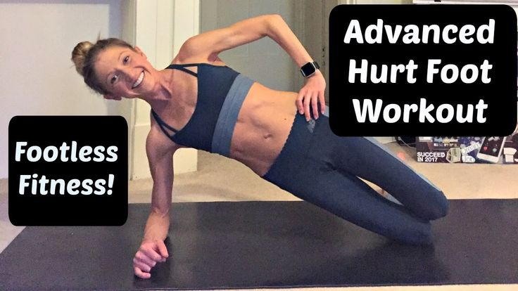 """Advanced workout you can do with a Foot or Ankle Injury. """"Hurt Foot Fitn..."""