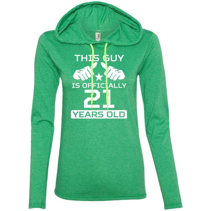 This Guy Is Officially 21 Years Funny 21st Birthday T-Shirt-01 887L Anvil Ladies' LS T-Shirt Hoodie