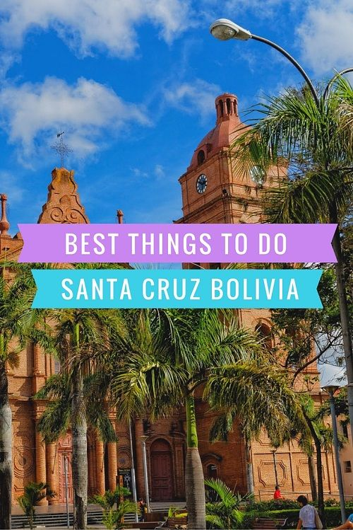 Best Things To Do In Santa Cruz De La Sierra - http://www.bolivianlife.com/top-things-to-do-in-santa-cruz/?utm_source=self&utm_medium=slide&utm_content=Best+Things+To+Do+In+Santa+Cruz+De+La+Sierra&utm_campaign=slide