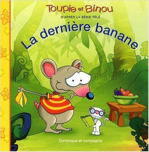 DERNIERE BANANE -LA: Amazon.ca: Dominique Jolin, Carole Tremblay: Books