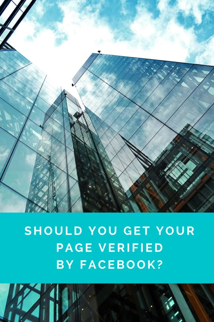 Should You Verify Your Facebook Page?