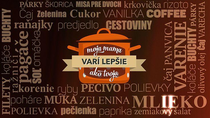 Moja mama varí lepšie ako tvoja: Recepty | JOJ.sk | Televízia JOJ - zážitok vidieť