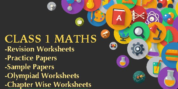 Cbse Class 1 Maths Practice Worksheets And Sample Papers Sample Paper Math Practice Worksheets Class 1 Maths Cbse class worksheets free download