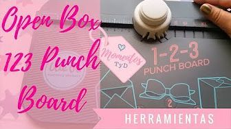 Momentos TyD - YouTube  Open Box 123 punch board  We R Memory keepers.