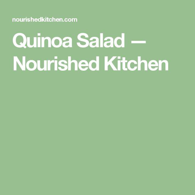Quinoa Salad — Nourished Kitchen