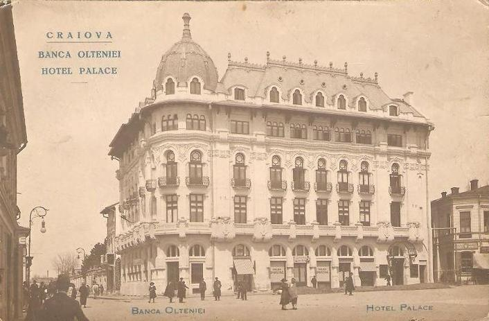 Craiova - Hotel Palace - antebelica