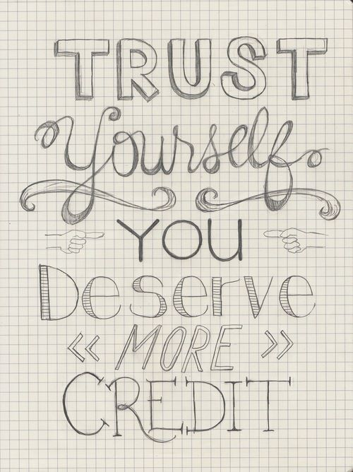 #trust yourself above all else