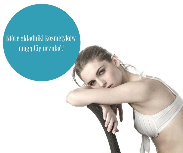 Które składniki kosmetyków mogą Cię uczulać?