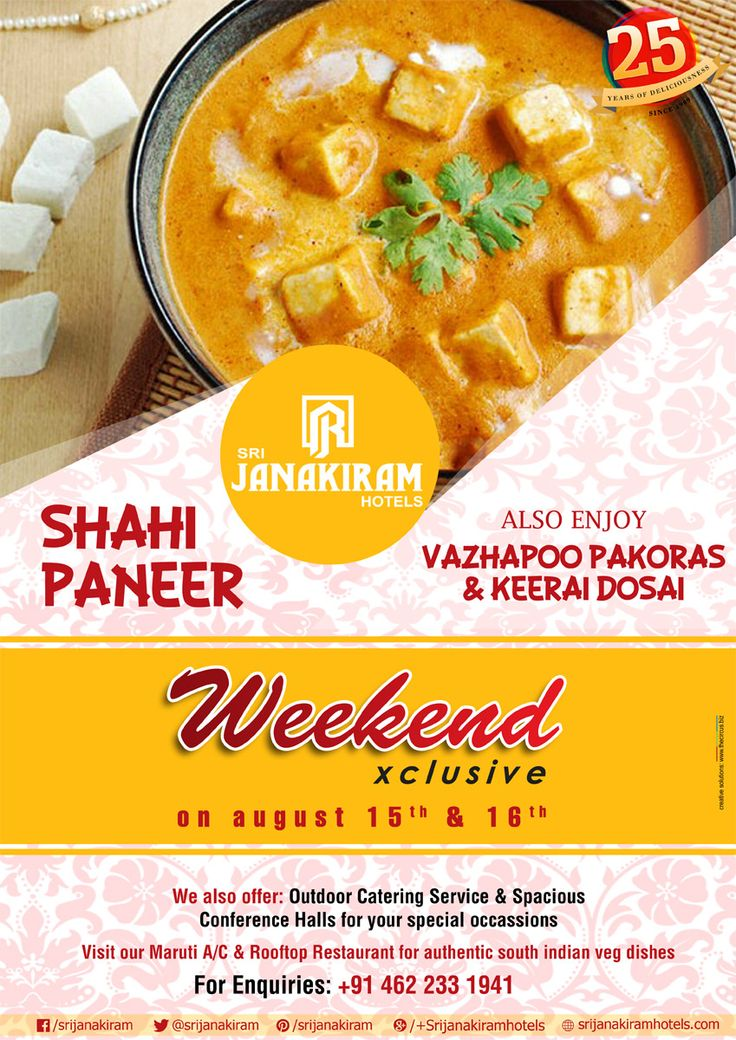 A taste you'll have to try to believe. Dine in for a delicious ‪#‎weekend‬ ‪#‎special‬ at Srijanakiram Hotels from August 15th & 16th.  Enjoy  ✔ SHAHI PANEER : A rich and tangy gravy which is royal in taste. Also Enjoy  ✔ VAZHAIPOO PAKORAS ✔ KEERAI DOSAI