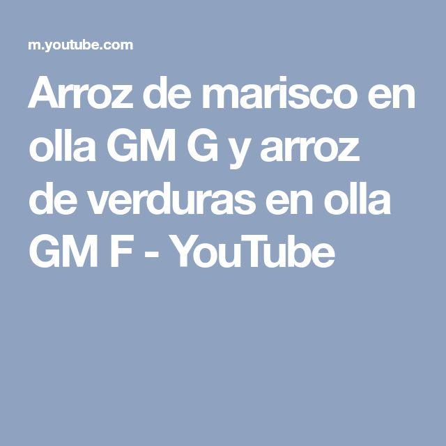Arroz de marisco en olla GM G y arroz de verduras en olla GM F - YouTube