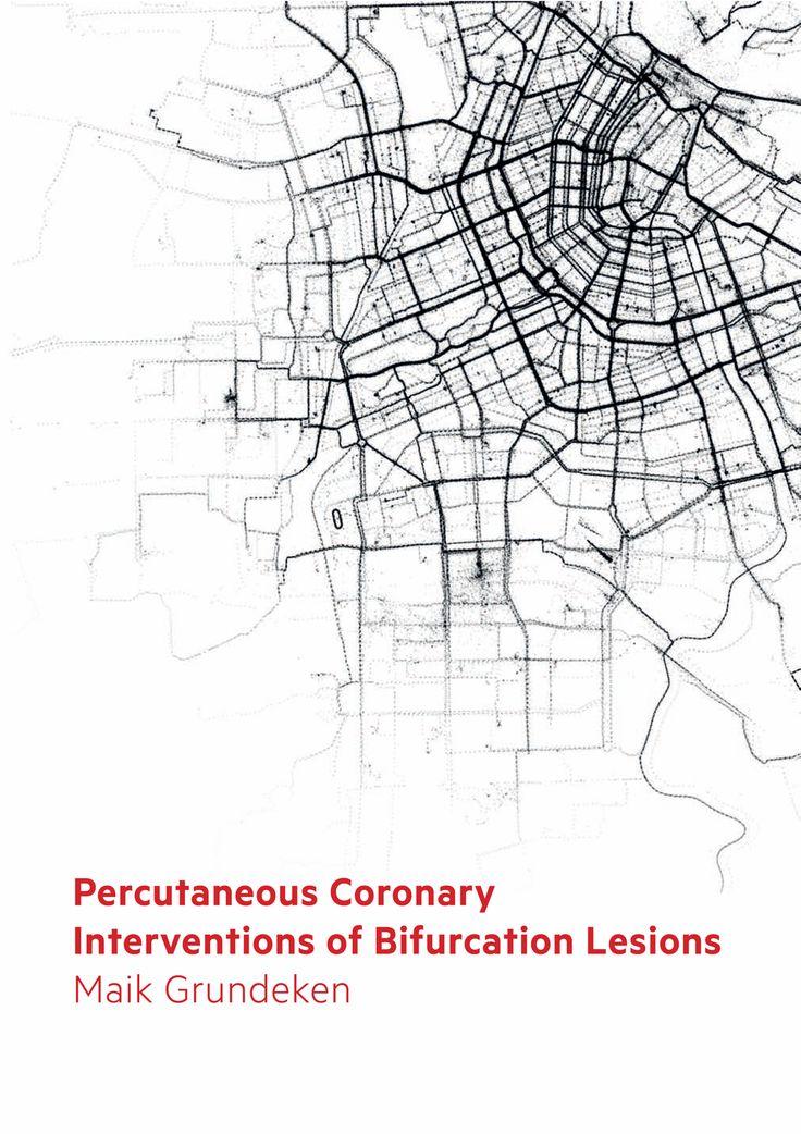 Percutaneous Coronary Interventions of Bifurcation Lesions  https://graphik-buro.nl/epub/maikgrundeken/