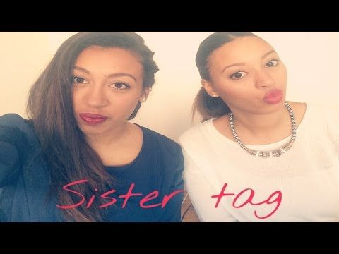 Sister Tag ♡ - YouTube