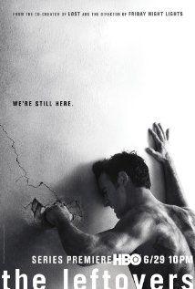 The Leftovers (2014) Poster -  e o que as pessoas queriam aconteceu....os indesejados sumiram e agora ficou difícil conviver com a culpa e ausência dos que se foram...muito maluca e muito boa a série.