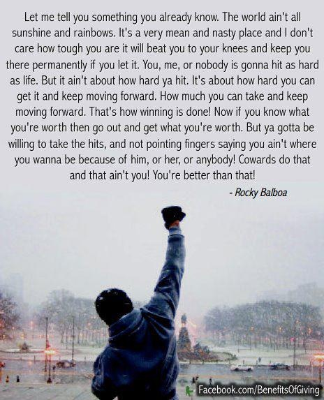 Rocky quote the world ain t all sunshine and rainbows absolutely