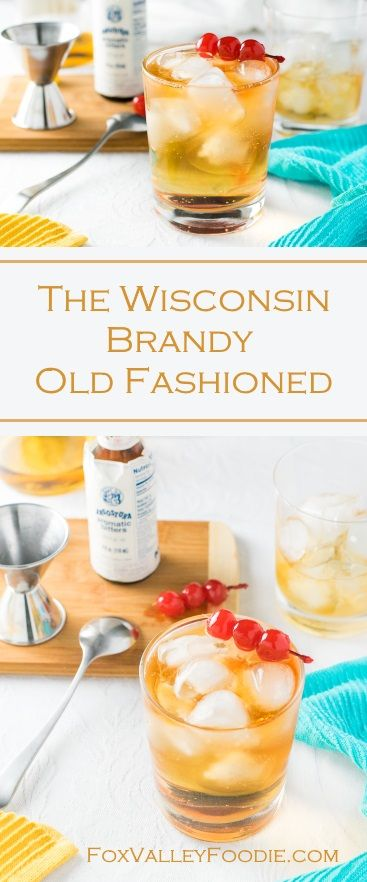 Wisconsin Brandy Old Fashioned | Next time beer is beginning to feel routine, give brandy a wink. With a noticeably sweet first impression masking the booze and the bitter undertone, the Brandy Old Fashioned is a classic Wisconsin cocktail! @foxvalleyfoodie