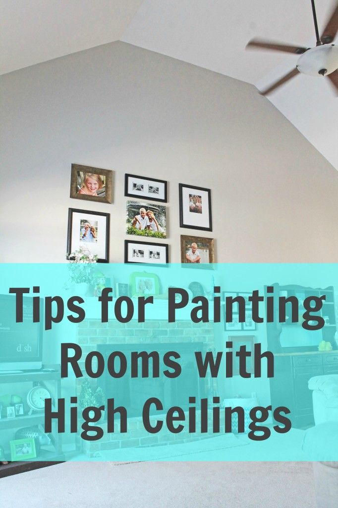 Tips for painting rooms with high ceilings by a turtle 39 s for Tips for painting ceiling
