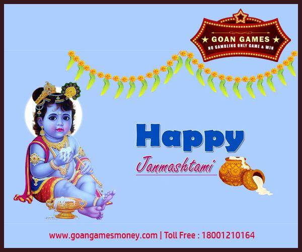 Happy Janmashtami  #Goan #Games Visit Us : http://goangamesmoney.com