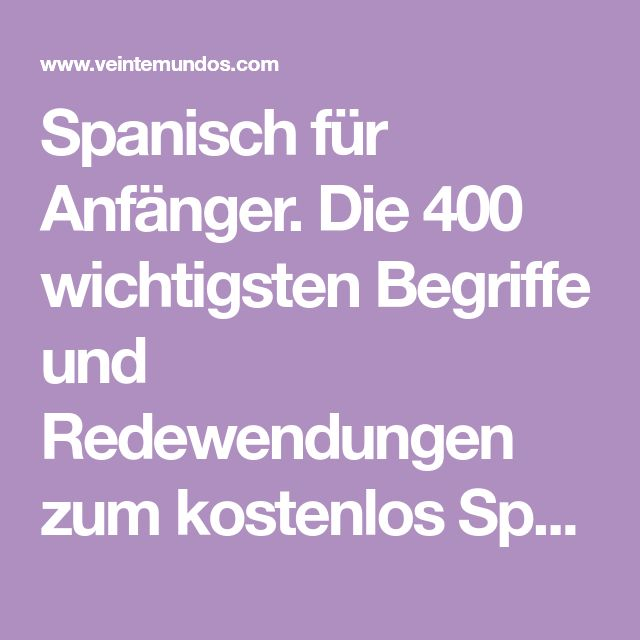 289 best Spanisch lernen images on Pinterest | Spanish classroom ...