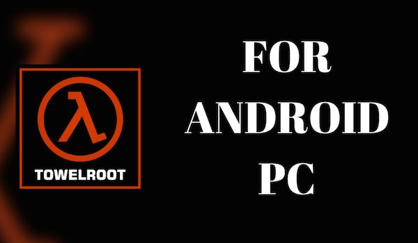 download towelroot android and pc