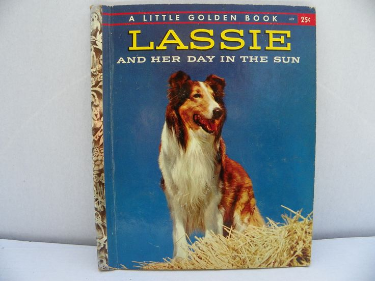 1958 Little Golden Book #518 Lassie and Her Day in the Sun , Vintage Children's Picture Book , Bedtime Story ,  Collie Dog Story Book by ShersBears on Etsy