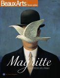 Portrait de l'artiste.  Détournements poétiques et mystérieux. Magritte, chef de bande. La philosophie par l'image. Les facéties d'un peintre illusionniste. De joyeuses idioties.