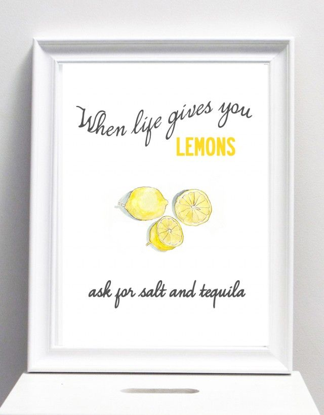 When life gives you lemons - poster by I Love Design #nordicdesigncollective #ilovedesign #lemon #sour #wisdom #wisdoms #salt #tequila #yellow #poster #print #whenlifegivesyoulemins #lemons #squeeze #drink #shot #happy #funny #fun