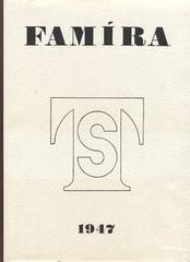 Famíra - LORIŠ; JAN: EMANUEL FAMÍRA. - 1947. Foto SUDEK.
