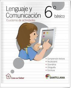 Cuaderno de Lengua de 6º de Primaria (Editorial Santillana Chile)