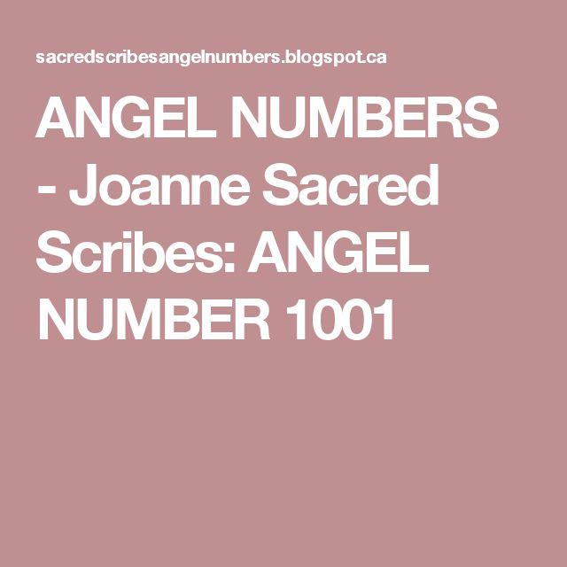 ANGEL NUMBERS - Joanne Sacred Scribes: ANGEL NUMBER 1001