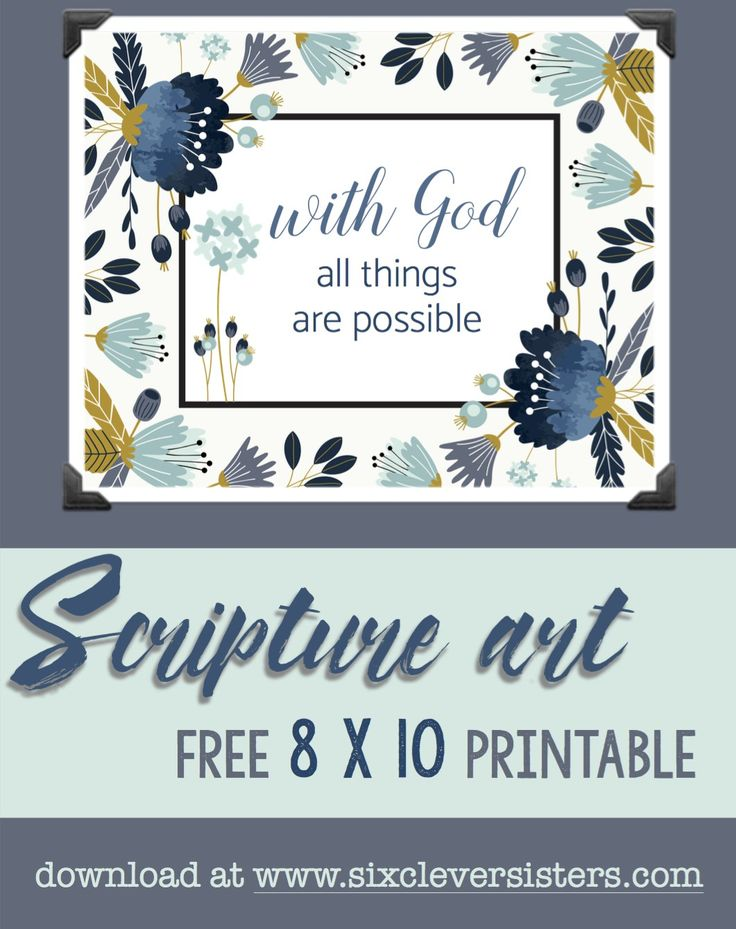 Free 8 x 10 Scripture Art Printable | Free Printable | Wall Decor | Floral Decor | Scripture Art | For the Home | Six Clever Sisters has this free #printable available to download.