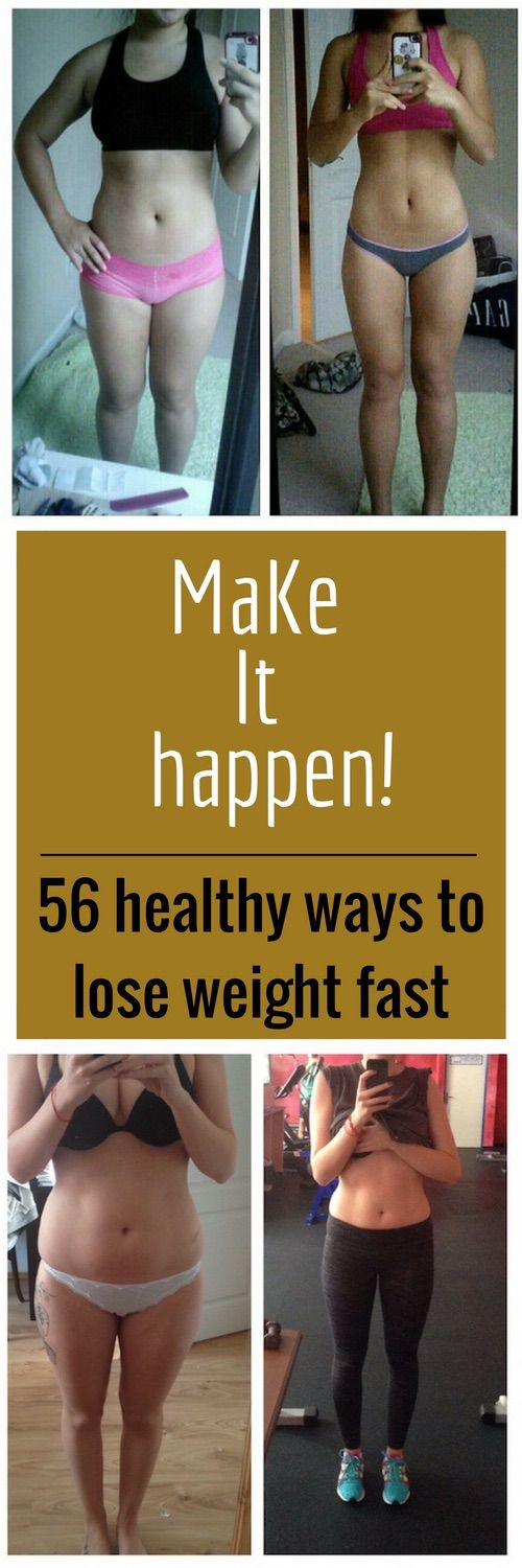 Make it happen - 56 healthy ways to lose weight fast