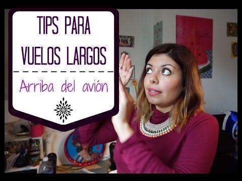 TIPS PARA VUELOS LARGOS - En el aeropuerto/avión (3/3) - YouTube