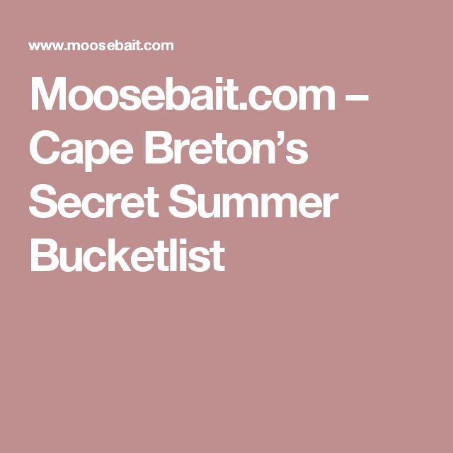 Moosebait.com   – Cape Breton's Secret Summer Bucketlist