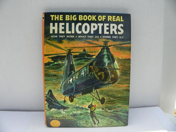 1963 Children's Book - The Big Book of Real Helicopters - How They Work , Vintage Children's Picture Book , Bedtime Story , Clayton Knight by ShersBears on Etsy