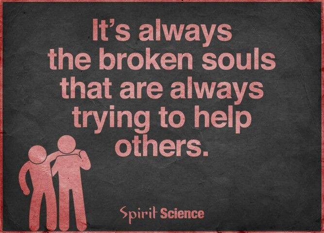 Broken souls. Quote