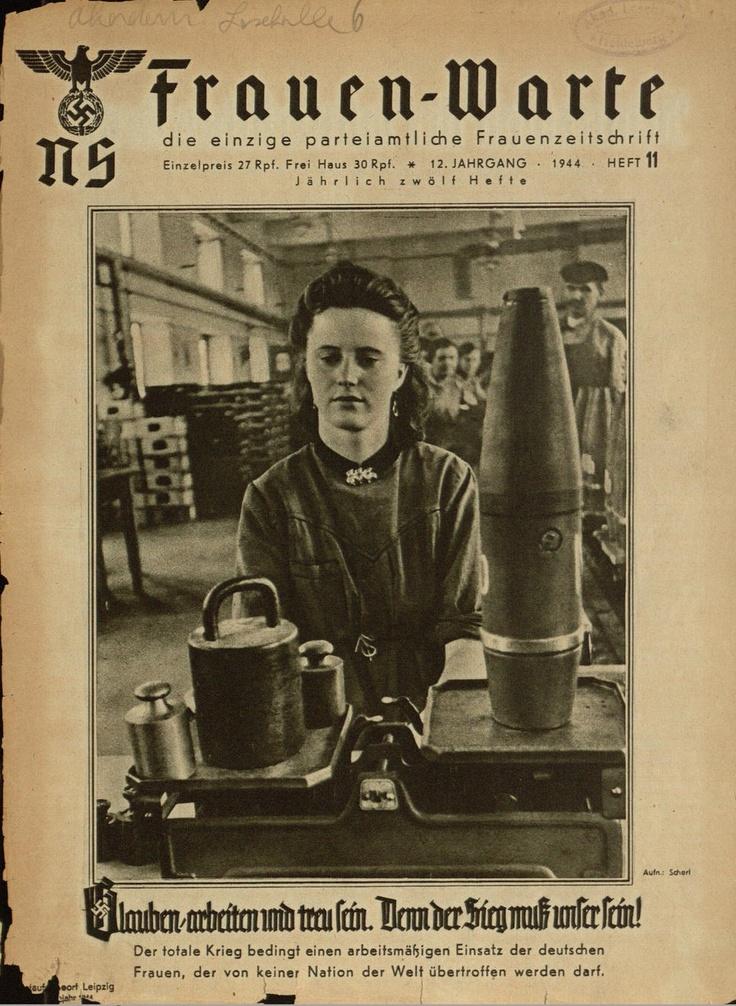 1944. 'NS-Frauen-Warte was the Nazi magazine for women ... Nazi Women Propaganda
