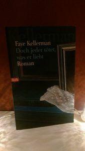 Faye Kellerman - Doch jeder tötet, was er liebt