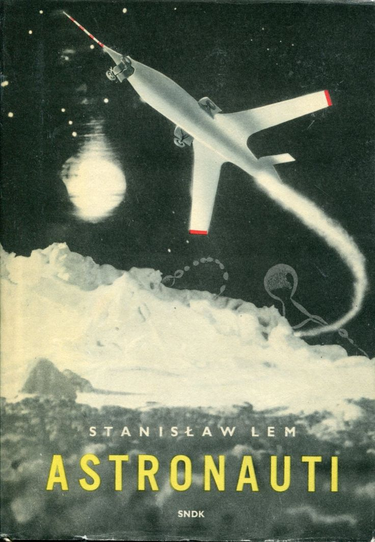 .«Астронавты» — научно-фантастический роман Станислава Лема.  1950г. (на чешском.)
