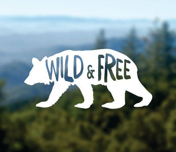 WILD & FREE Decal Bear Decal Vinyl Sticker Car by Designs4evershop