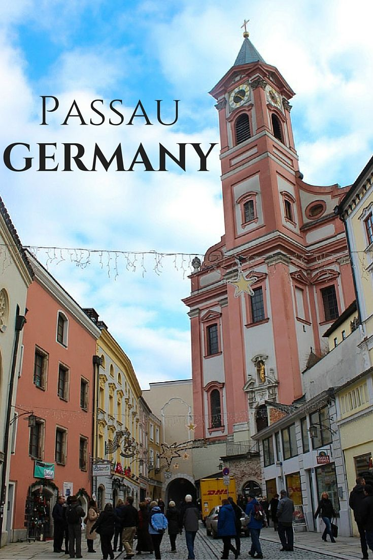 Passau, Germany is on the confluence of three rivers, borders both Austria and the Czech Republic and is steeped in history— yet chances are you've never heard of it.