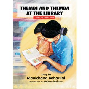 'Thembi and Themba at the library' by Manichand Beharilal, illustrated by Melvyn Naidoo.    Distributed by BK Publishing.     #children #books #education #library