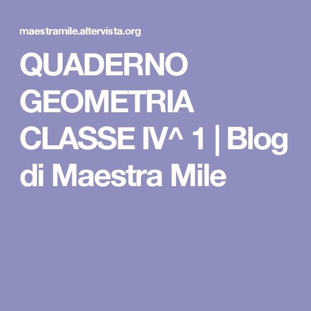 QUADERNO GEOMETRIA CLASSE IV^ 1 | Blog di Maestra Mile
