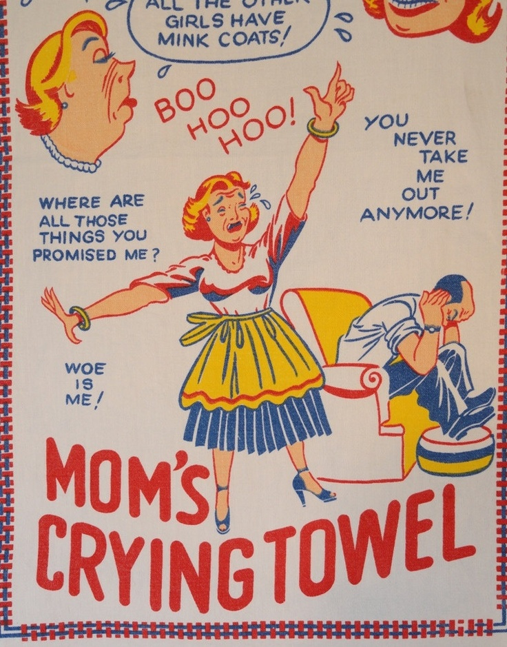 Superior Vintage Tea Towel Moms Crying Towel.