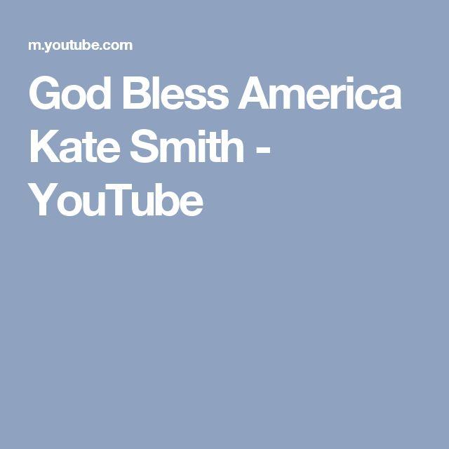 God Bless America Kate Smith - YouTube