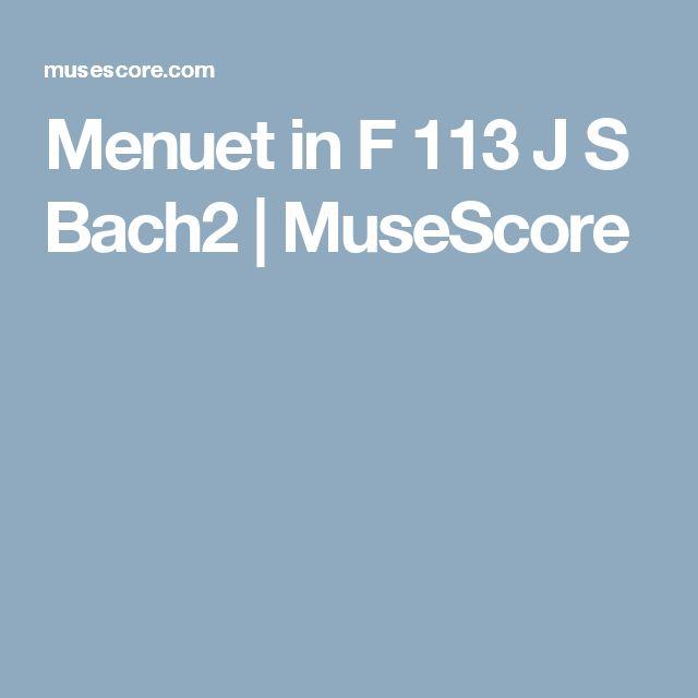 Bach Johann Sebastian_Menuet in F 113_MuseScore