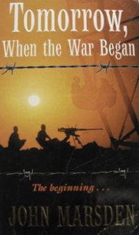 4 - Tomorrow When The War Began by John Marsden