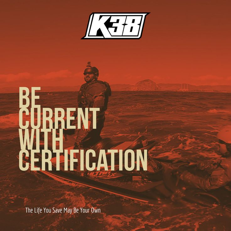 https://flic.kr/p/Dt71BP | Be Current With Certification | K38 Wisdom. We are the leaders in Rescue Water Craft instruction and event safety and we care about our community and culture. k38rescue.com