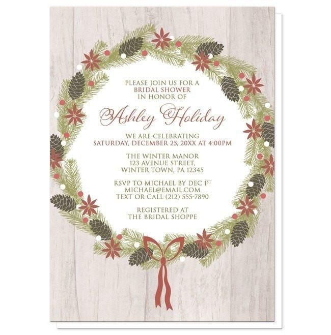 Rustic Poinsettia Pine Cone Wreath Bridal Shower Invitations for your perfect #BridalShower celebration!   #invitations | Rustic Holiday or Christmas Bridal Shower invitations designed with a poinsettia, pine cone, and pine boughs wreath over a light wood background illustration. Your wedding shower details are centered in this holiday wreath and printed in faded red and green over white. Can be worded as needed to fit your Seasonal celebration or other occasion. Please keep all text brief…