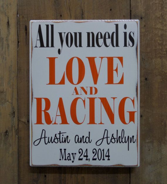 All you need is LOVE and RACING Personalized Wedding by CSSDesign, $40.00